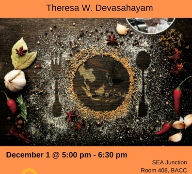 "Book Launch ""Ensuring a Square Meal: Women and Food Security in Southeast Asia"" by Theresa W. Devasahayam December 1 @ 5:00 pm - 6:30 pm"