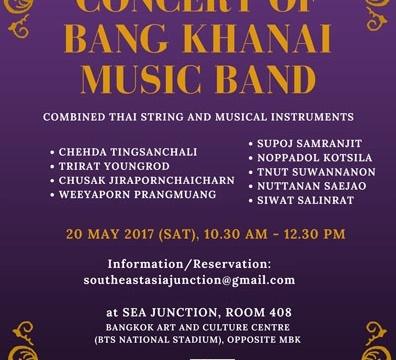 Concert of Bang Khnai Music Band on 20 May 2017 at 10.30 am – 12.30 pm