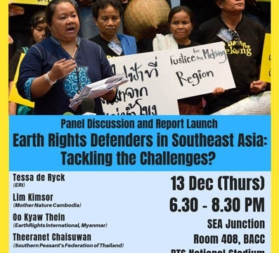 Earth Rights Defenders in Southeast Asia- Tackling the Challenges? Panel Discussion and Report Launch December 13 @ 6:30 pm - 8:30 pm