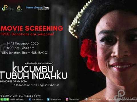 "Film Screening ""Kucumbu Tubuh Indahku"" (Memories of My Body) 14-15 November 2020 @ 04:00 – 06:00 pm"