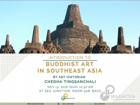 Introduction to Buddhist Art in Southeast Asia by Cheda Tingsanchai on 13 November 2016