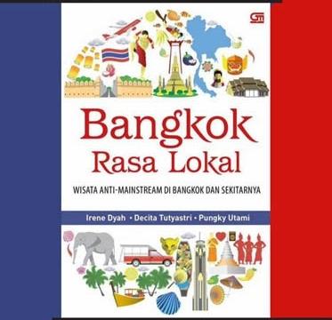 "Launching and Discussion of the Book ""Bangkok Rasa Lokal"" 2 July 2017 at 11:00 am - 1:00 pm"