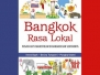 "Launching and Discussion of the Book ""Bangkok Rasa Lokal"" 2 July 2017 at 11:00 am - 1:00 pm"