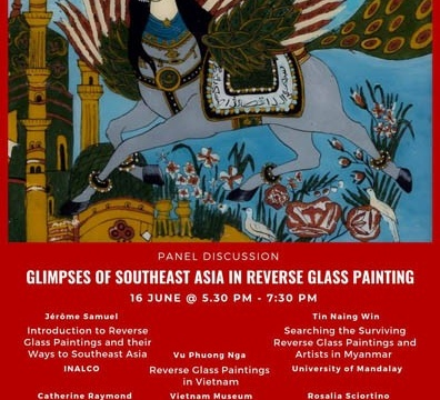 """Panel Discussion """"Glimpses of Southeast Asia in Reverse Glass Paintings"""" June 16 @ 5:30 pm - 7:30 pm"""