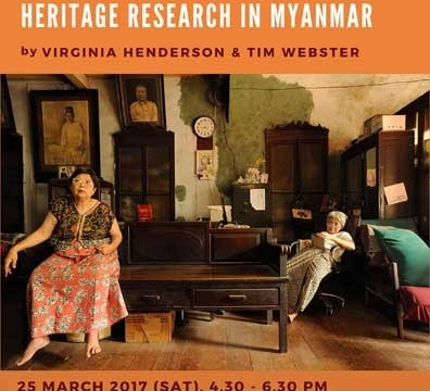 """Public Lecture """"The Making of Yangon Echoes"""" by Virginia Henderson & Tim Webster on March 25, 2017"""