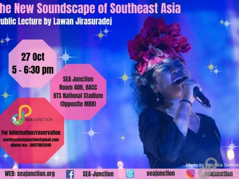 "Public Lecture ""The New Soundscape of Southeast Asia"" by Lawan Jirasuradej October 27 @ 5:00 pm - 6:30 pm"