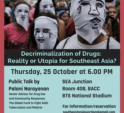 "Public Talk ""Decriminalization of Drugs: Utopia or Reality in Southeast Asia"" by Palani Narayanan October 25 @ 6:00 pm - 7:30 pm"
